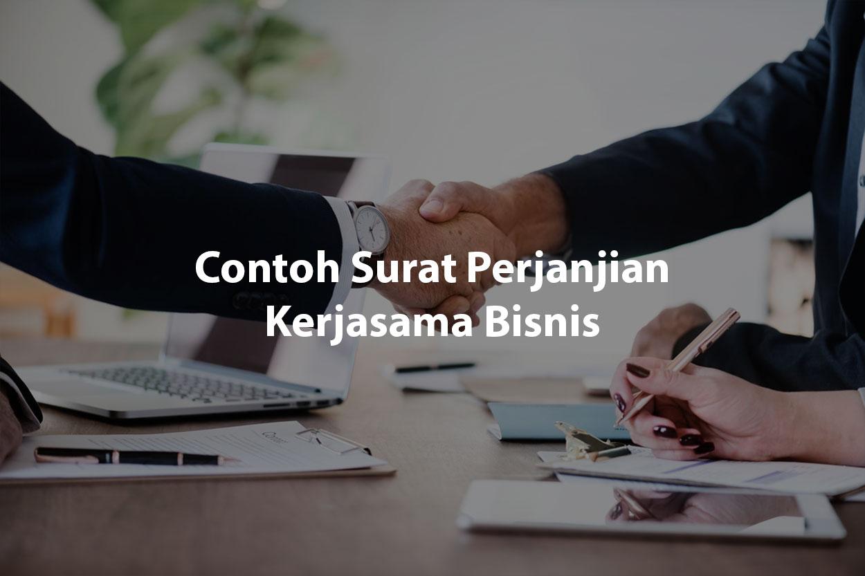 Contoh Surat Perjanjian Kerjasama Bisnis