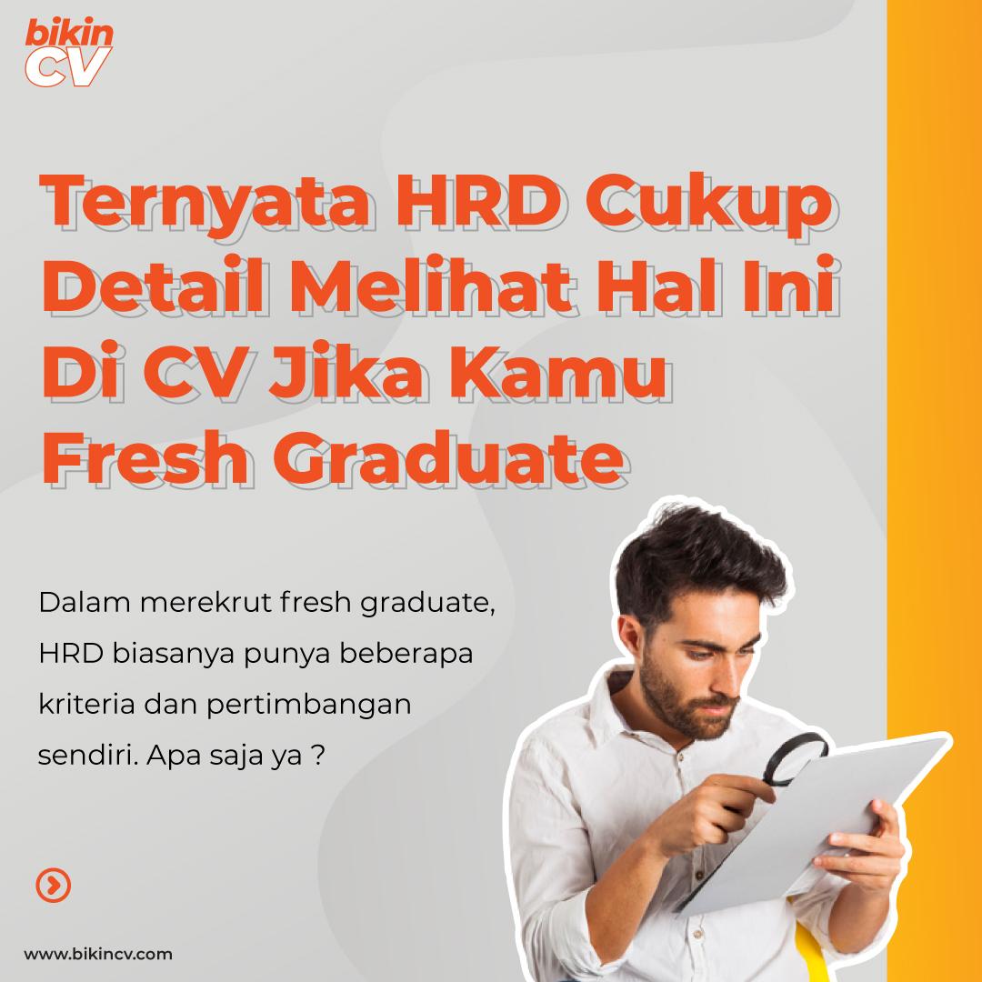 HRD Detail Melihat Ini di CV Jika Kamu Seorang Fresh Graduate!