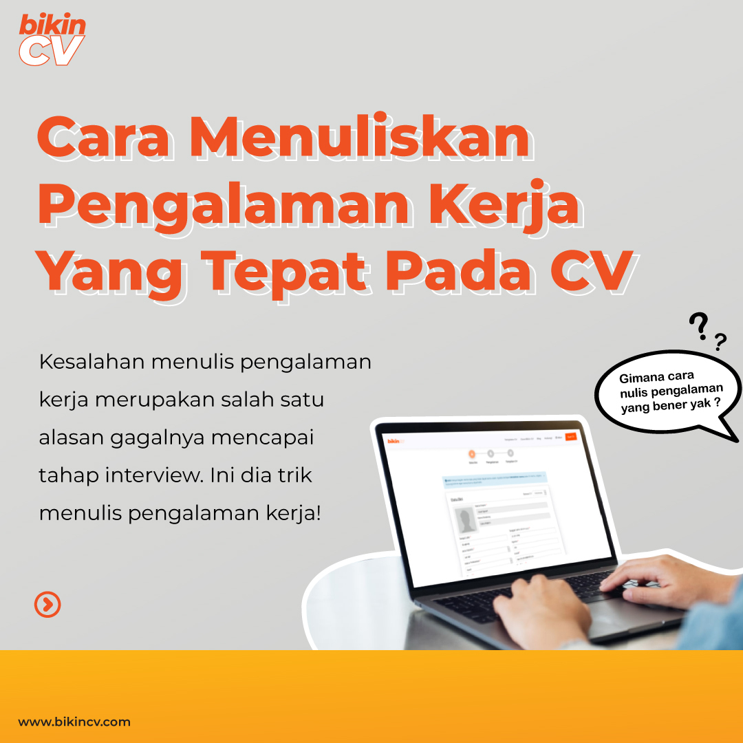 Cara Menuliskan Pengalaman Kerja Yang Tepat Pada CV